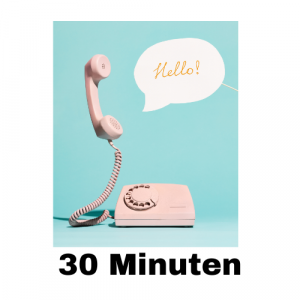 Telefonat 30 Minuten